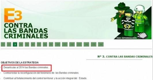 De esta manera la Policía anunció su compromiso de acabar con las bacrim a 2014, en su página oficial de internet.