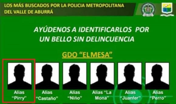 """En el cartel de Los más buscados de Bello, en particular de integrantes de la banda """"el Mesa"""", aparece alias """"Pirry"""". FOTO CORTESÍA DE LA POLICÍA."""