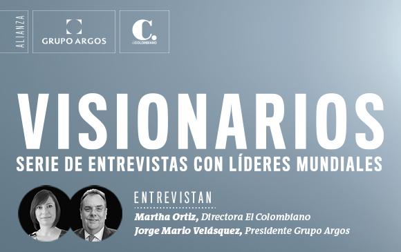Líderes mundiales en entrevista con EL COLOMBIANO y Grupo Argos