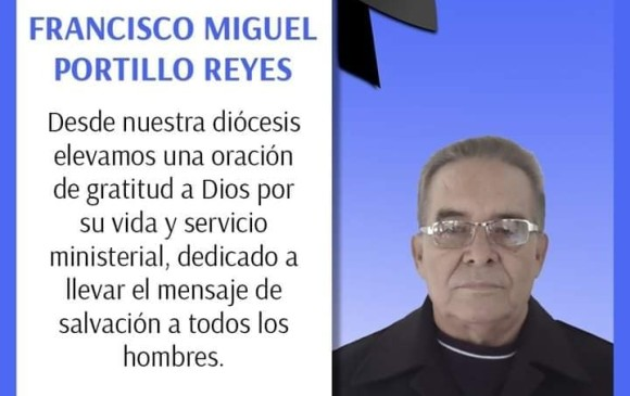 Este es el mensaje que publica la Diócesis de Apartadó en homenaje el padre Francisco. FOTO TOMADA DE LA PÁGINA DE LA DIÓCESIS DE APARTADÓ