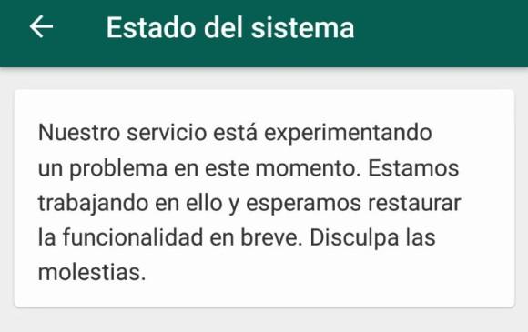 Mensaje de estado del sistema que muestra Whatsapp este miércoles. Foto captura.
