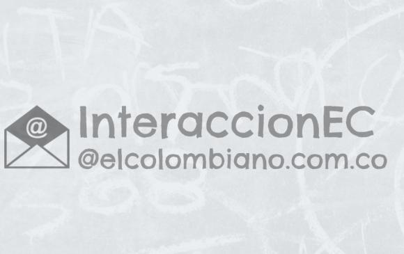 Repórtenos las noticias de su comunidad al correo interaccionEC@elcolombiano.com.co